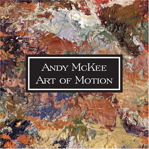 Andy Mckee - Art of Motion (2005)