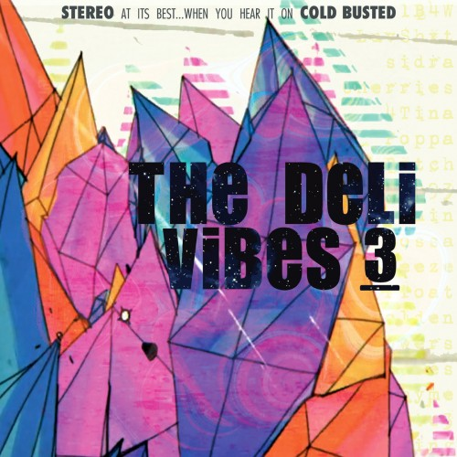 The Deli - Vibes 3 (2016)